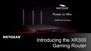 Introducing the XR300 Nighthawk Pro Gaming WiFi Router | NETGEAR