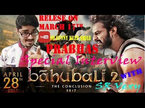 Baahubali 2 -The Conclusion - PRABHAS INTERVIEW HINDI