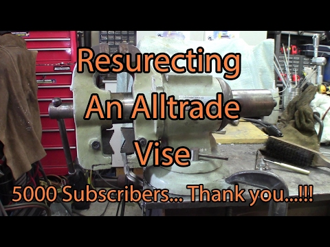 Resurecting an Alltrade Vise by machining and TIG welding cast iron vise