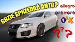 Otomoto Allegro Czy Olx Gdzie Sprzedac Samochod Youtube
