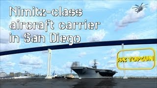 FSX - Nimitz class aircraft carrier in San Diego