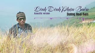 Lênh Đênh Phận Buồn (Acoustic Version) - Dương Hoài Nam (Cover)