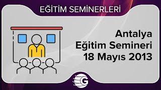 GCM Forex Eğitim Semineri - 18 Mayıs 2013, Antalya