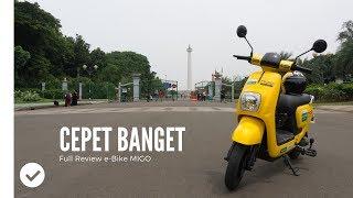 Full Review e-Bike MIGO CANGGIH BANGET