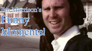 Jim Morrison 'FUNNY MOMENTS':Concerts, Interviews,Backstage and Television