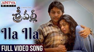 Ila Ila Video Song | Srivalli Video Songs | Rajath Krishna, Neha Hinge, V.Vijayendra Prasad |