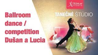 Ballroom dance - competition - Dušan  a Lucia
