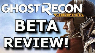 Ghost Recon Wildlands BETA Review And Impressions! (PS4/Xbox One)
