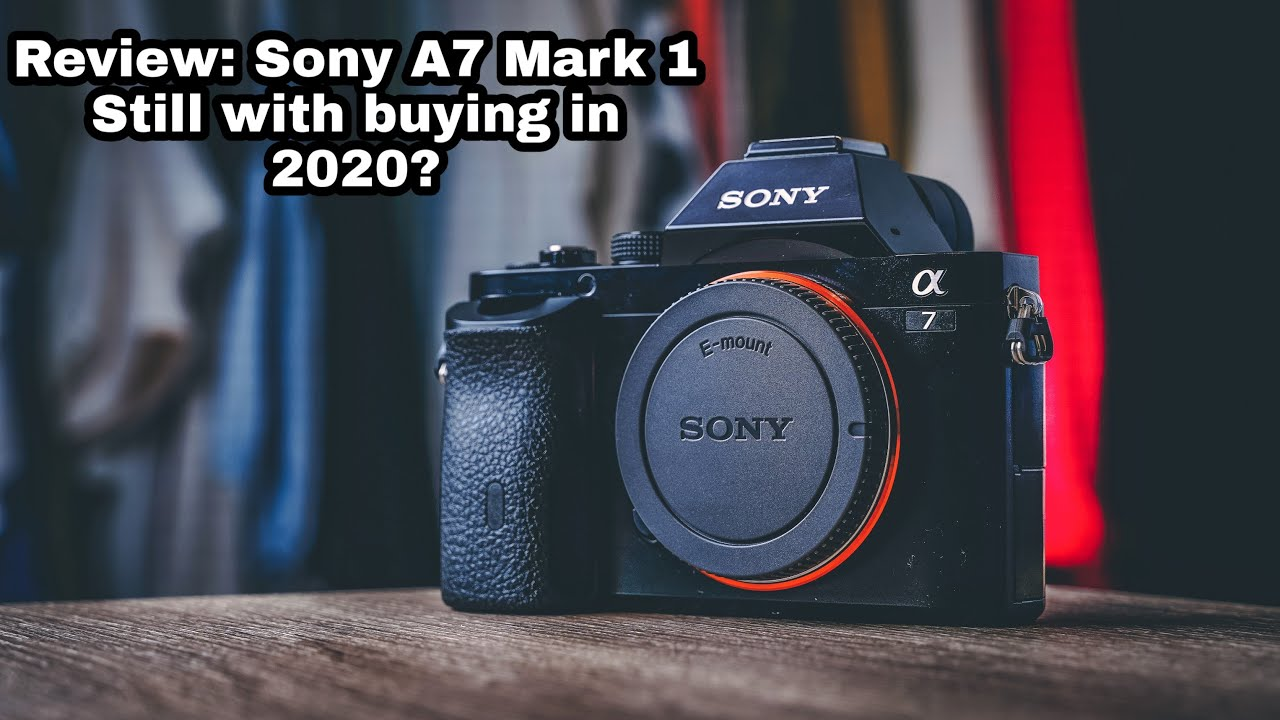 REVIEW: Original Sony A7 | Still Worth Buying in 2020? | ALL Questions Answered!