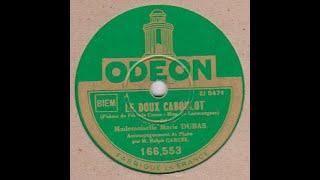 """Marie Dubas """" Le doux Caboulot """" de Francis Carco  1932"""
