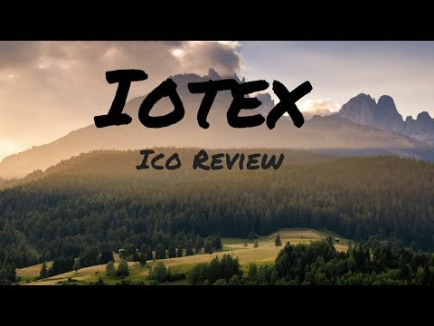 IoTeX Ico Review - The internet of things with Privacy Centric Blockchain