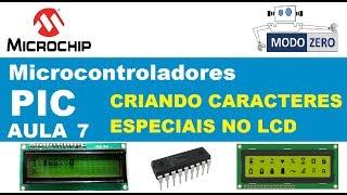 CARACTERES ESPECIAIS NO DISPLAY LCD | Curso PIC