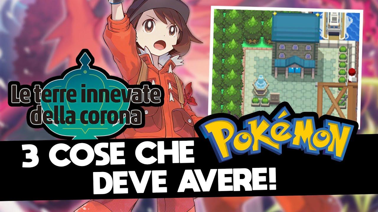 3 COSE che POKÉMON DEVE AVERE nelle TERRE INNEVATE DELLA CORONA - DLC Pokémon Spada e Scudo