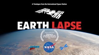 EARTHLAPSE - International Space Station Timelapse