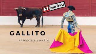Gallito - Pasodoble Español