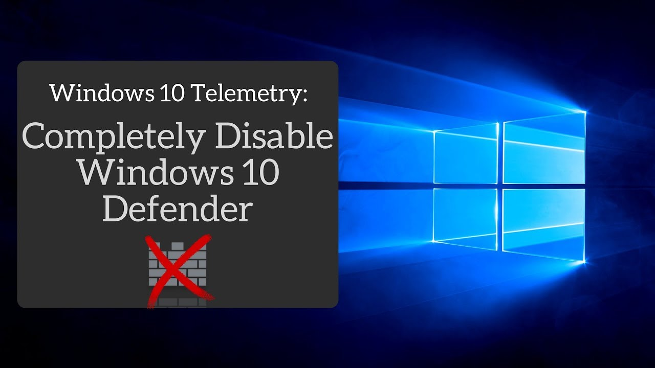 How to Disable Windows Defender COMPLETELY in Windows 10 Fall Creators Update