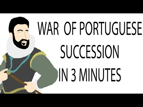 War of Portuguese Succession | 3 Minute History