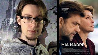 Mia Madre - Movie Review