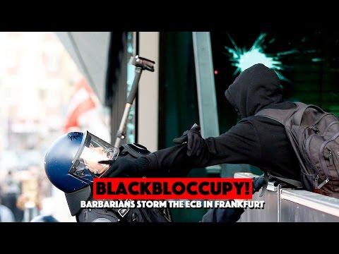 BlackBloccupy! Barbarians storm the ECB in Frankfurt