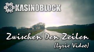 KASINOBLOCK - Zwischen Den Zeilen (Offizielles Lyric Video)