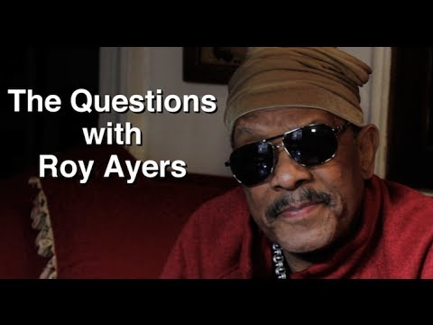 "Roy Ayers Answers ""The Questions"""