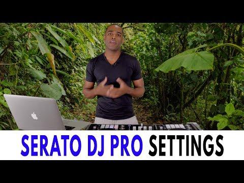 Serato DJ Pro   Best Settings Guide 2019