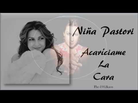 NIÑA PASTORI - ACARICIAME LA CARA.Lyrics en HD.