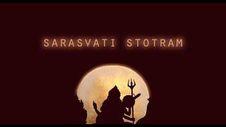 Saraswati Stotram - सरस्वती स्तोत्रम् - with lyrics