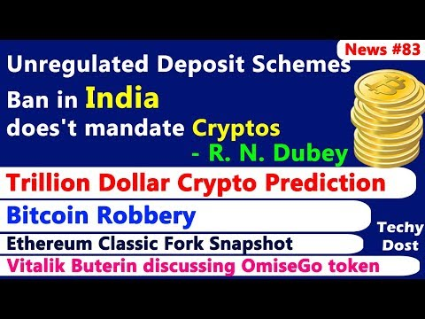 Indian Unregulated Deposit Schemes ban does't mandate Cryptos, Trillion Dollar Crypto Prediction