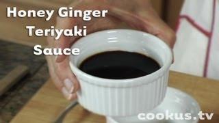 How To Make Honey Ginger Teriyaki Sauce
