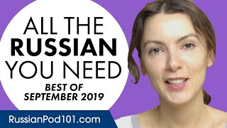 Your Monthly Dose of Russian - Best of September 2019