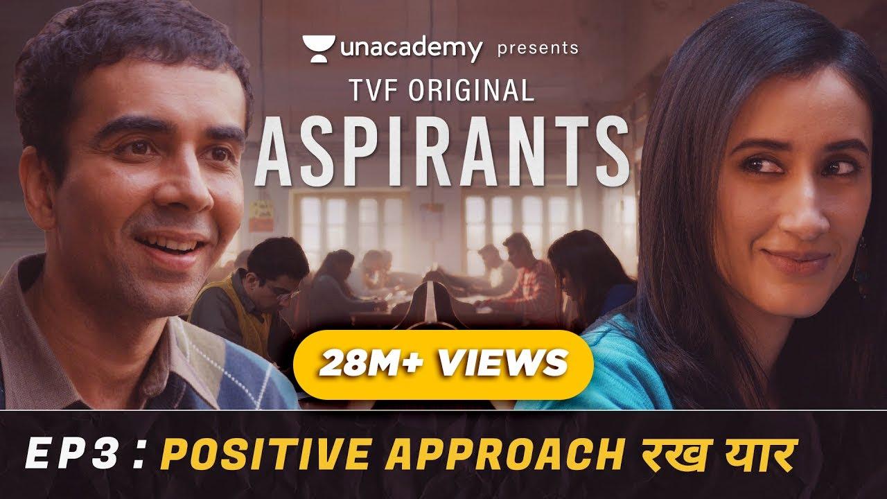 Download TVF's Aspirants | Episode 3 | Positive Approach Rakh Yaar