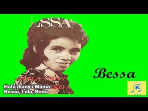 Bessa Lola Bodo Hafa ihany i Mama