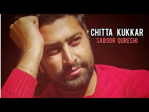 Chitta Kukkar Banere Te By Saboor Qureshi | New Version Punjabi Wedding Songs - Saboor Qureshi Songs