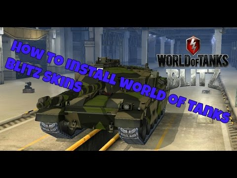 How To install Skin Mods on World of Tanks Blitz