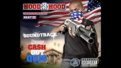 "CASH OUT QUIS ""IN THESE STREETS"" FEAT. DELTRICE -HOOD 2 HOOD PART 3 SOUNDTRACK-"