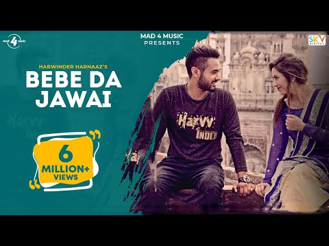 Download BEBE DA JAWAI (Full Video) || HARWINDER HARNAAZ || Latest Punjabi Songs 2016 || MAD 4 MUSIC