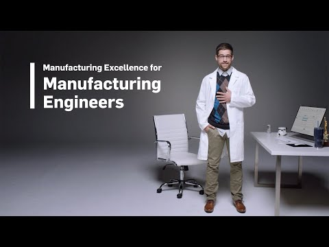 Manufacturing Excellence for Manufacturing Engineers