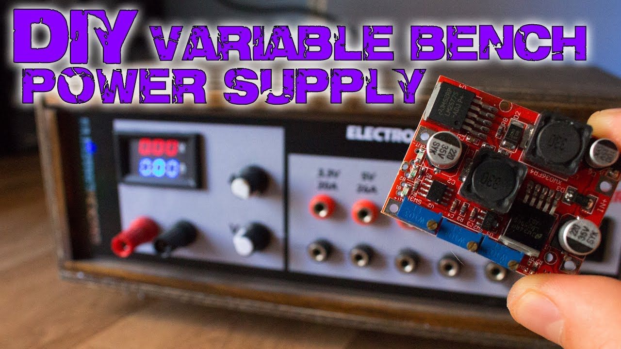 DIY variable bench power supply (less than 10$)
