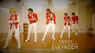 SHINee - EVERYBODY dance cover by 【SHINeT】