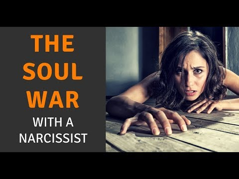 The Soul War With A Narcissist