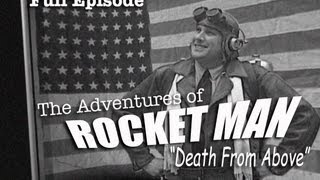 Rocket Man I - The Adventures of Rocket Man -  Death From Above ( Full Movie)