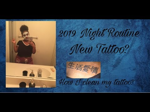 My 2019 Summer Night Routine🤗 / New Tattoo?😱(How I Clean It)