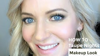 How To: Do A Taupe Nude Makeup Look