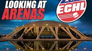 Looking At ECHL Arenas