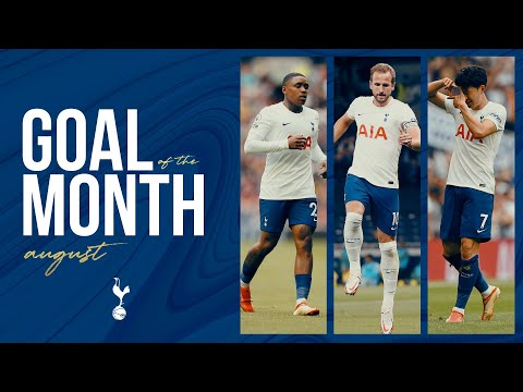 GOAL OF THE MONTH OF AUGUST |  ft.  They are, Kane, Bergwijn and Markanday!