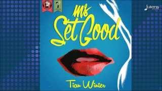 "Tian Winter - Ms Set Good (Set Good Riddim) ""2015 Soca"" (GBM)"