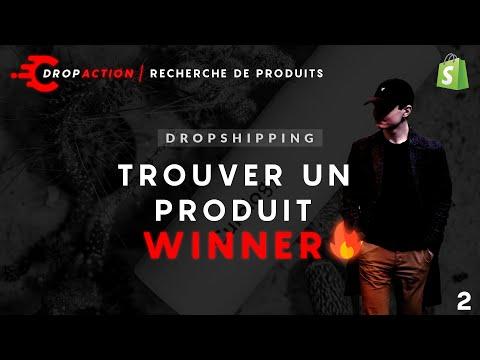TROUVER UN PRODUIT WINNER EN DROPSHIPPING - DROPACTION