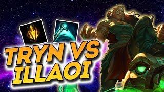 Tryn vs Illaoi In Depth Guide - Tryn Only to High Elo #11