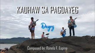 KAUHAW SA PAGDAYEG Official MTV - DAYEG AG Band